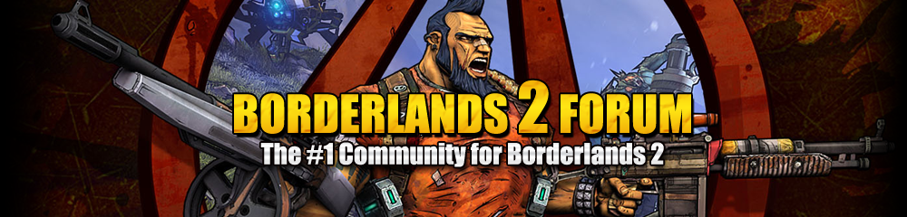 Borderlands 2 Forum